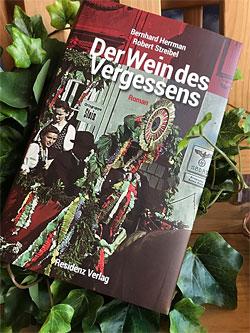 Robert Streibel und Bernhard Herrmann: Der Wein des Vergessens