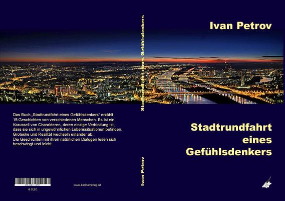 Ivan Petrov: Stadtrundfahrt eines Gefühlsdenkers