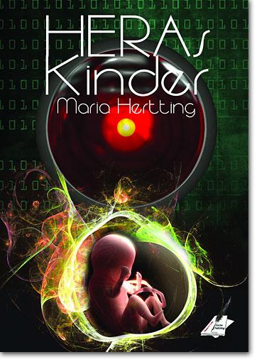 Maria Hertting: Heras Kinder (2017, Karina Verlag; Herausgeber: Karin Pfolz, Renate Zawrel)