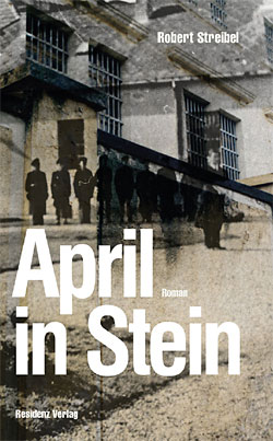 Robert Streibel: April in Stein