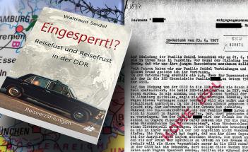 Waltraud Seidel: EINGESPERRT!? - Reiselust und Reisefrust in der DDR