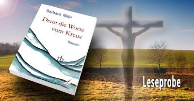 Barbara Millo: Denn die Worte vom Kreuz (Leseprobe)