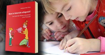 Wann ist Unterricht erfolgreich? – Eine Studie über effektives Lehrverhalten in der Primarstufe