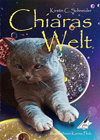 Chiaras Welt von Kirstin C. Schneider