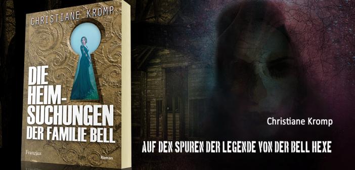 """""""Die Heimsuchungen der Familie Bell"""" – Christiane Kromp auf den Spuren der Legende von der Bellhexe"""