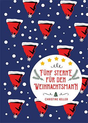 Christine Keller: Fünf Sterne für den Weihnachtsmann