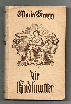 """""""Die Kindlmutter"""" von Maria Grengg"""